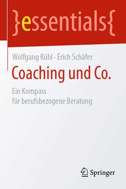 Coaching und Co. - Ein Kompass für berufsbezogene Beratung